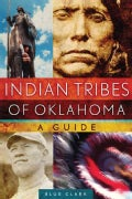 Indian Tribes of Oklahoma: A Guide (Paperback)