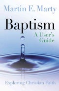 Baptism: A User's Guide (Paperback)