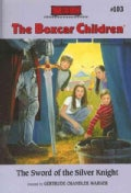 The Sword of the Silver Knight (Paperback)