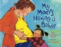 My Mom's Having a Baby (Paperback)