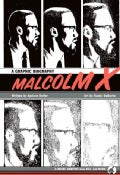 Malcolm X: A Graphic Biography (Hardcover)
