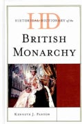 Historical Dictionary of the British Monarchy (Hardcover)