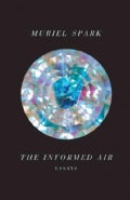 The Informed Air: Essays (Hardcover)