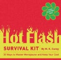 Hot Flash Survival Kit: 30 Ways to Master Menopause and Keep Your Cool (Hardcover)