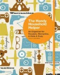 The Handy Household Helper: An Organizer for Receipts, Warranties, & Odds & Ends (Organizer)