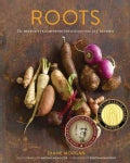Roots: The Definitive Compendium with More Than 225 Recipes (Hardcover)