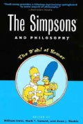 The Simpsons and Philosophy: The D'Oh! of Homer (Paperback)
