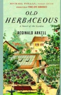 Old Herbaceous: A Novel of the Garden (Paperback)