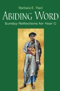 Abiding Word: Sunday Reflections for Year C (Paperback)