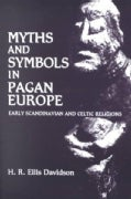 Myths and Symbols in Pagan Europe: Early Scandinavian and Celtic Religions (Paperback)