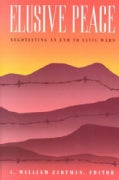 Elusive Peace: Negotiating an End to Civil Wars (Paperback)