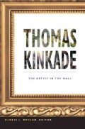 Thomas Kinkade: The Artist in the Mall (Paperback)