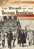 The Aftermath of the Russian Revolution (Hardcover)
