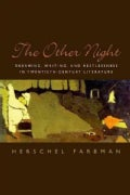The Other Night: Dreaming, Writing, and Restlessness in Twentieth-Century Literature (Paperback)