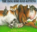 The Dog Who Had Kittens (Paperback)