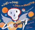 El dia de los muertos / The Day of the Dead (Hardcover)