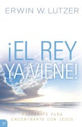El Rey ya viene! / The King Is Coming!: Preparate Para Encontrarte Con Jesus / Prepare to Meet Jesus (Paperback)
