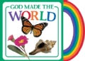 God Made the World (Board book)
