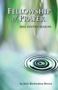 Fellowship of Prayer 2014: Lenten Devotional (Paperback)