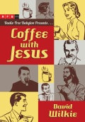 Coffee With Jesus (Paperback)