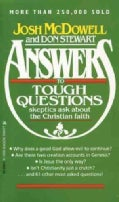 Answers to Tough Questions Skeptics Ask About the Christian Faith (Paperback)