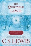 The Quotable Lewis (Hardcover)