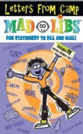 Letters from Camp Mad Libs: Fun Stationery to Fill out and Mail! (Paperback)