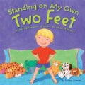 Standing on My Own Two Feet: A Child&#39;s Affirmation of Love in the Midst of Divorce (Hardcover)