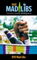 BYO Mad Libs: The World;s Greatest Drinking Game (Paperback)