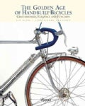 The Golden Age of Handbuilt Bicycles (Hardcover)