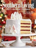 Southern Living Annual Recipes 2013 (Hardcover)