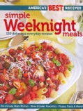 America's Best Recipes Simple Weeknight Meals: 150 delicious everyday recipes (Paperback)