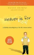 Heaven is for Real: A Little Boy&#39;s Astounding Story of His Trip to Heaven and Back (Paperback)