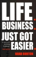 Life, Business: Just Got Easier (Paperback)