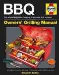 BBQ Manual: The Whole Hog (All Techniques, Equipment and Recipes): A Guide to Cooking with Grills, Chimeneas, Bri... (Hardcover)
