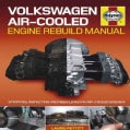 Volkswagen Air-cooled Engine Rebuild Manual: The 'mucky Green Art' of Rebuilding Volkswagen Air-cooled Engines (Hardcover)