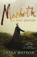 Macbeth: A True Story (Paperback)