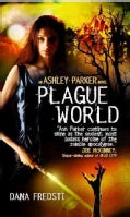 Plague World (Paperback)