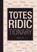 Totes Ridictionary (Hardcover)