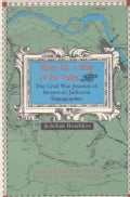 Make Me a Map of the Valley: The Civil War Journal of Stonewall Jackson's Topographer (Paperback)