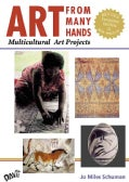 Art from Many Hands: Multicultural Art Projects (Paperback)