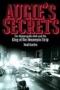 Augie's Secrets: The Minneapolis Mob and the King of the Hennepin Strip (Paperback)