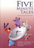 Five-Minute Tales: More Stories to Read and Tell When Time Is Short (Paperback)