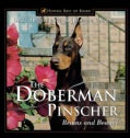 Doberman Pinscher: Brains and Beauty (Hardcover)