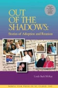 Out of the Shadows: Stories of Adoption and Reunion (Paperback)