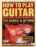 How to Play Guitar: The Basics and Beyond, Chords, Scales, Tunes & Tips