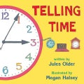 Telling Time: How to Tell Time on Digital and Analog Clocks! (Paperback)