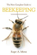 The New Complete Guide to Beekeeping (Paperback)