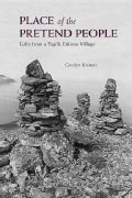 Place of the Pretend People: Gifts from a Yup&#39;ik Village (Paperback)