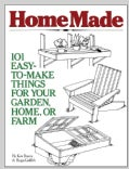 Homemade: 101 Easy-To-Make Things for Your Garden, Home, or Farm (Paperback)